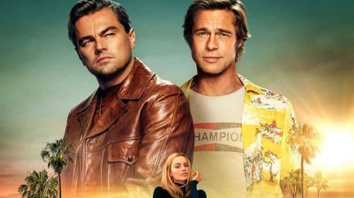 'Once Upon a Time... in Hollywood' - A Movie Review