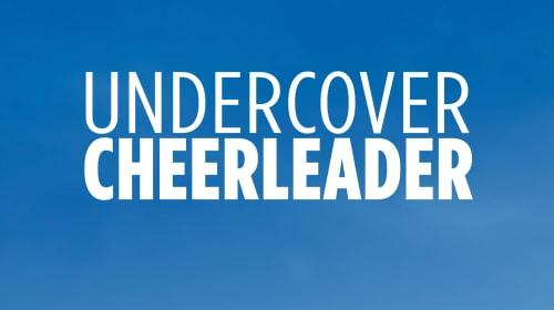 Lifetime Review: 'Undercover Cheerleader'