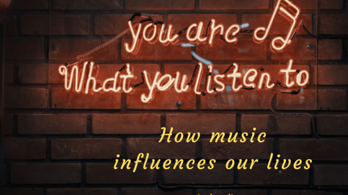 How Music Influences Our Lives