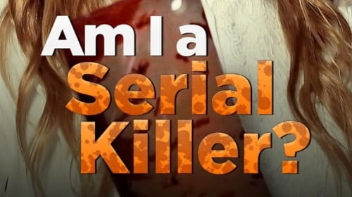 Lifetime Review: 'Am I a Serial Killer?'