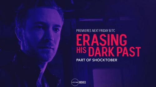 Lifetime Review: 'Erasing His Dark Past'