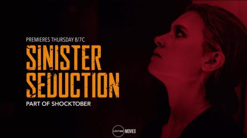 Lifetime Review: 'Sinister Seduction'