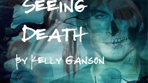 Seeing Death by Kelly Ganson