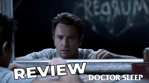 'Doctor Sleep' REVIEW—Perfectly Executed Sequel