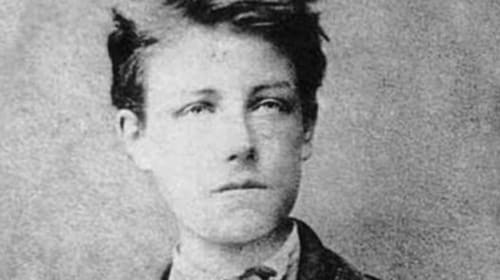 "Arthur Rimbaud: ""To a Reason"" and ""Lives"" (1886)"