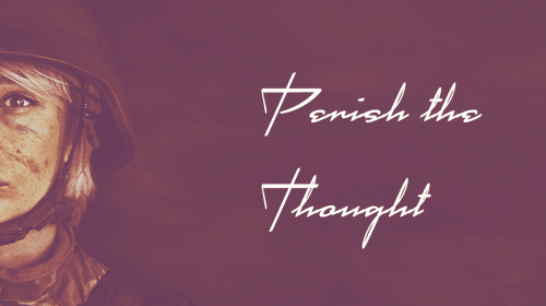 Perish the Thought