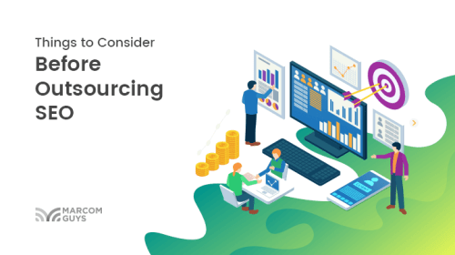 Things to Consider Before Outsourcing SEO