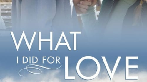 Hallmark Review: 'What I Did for Love'
