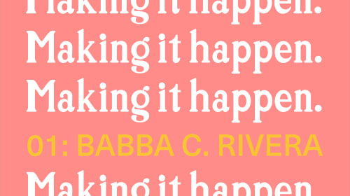 Making It Happen: Babba C. Rivera