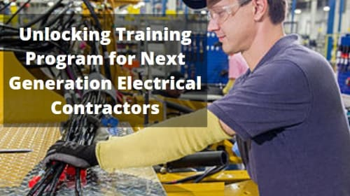 Unlock the Training Parameter for the Next Generation Electrical Contractors