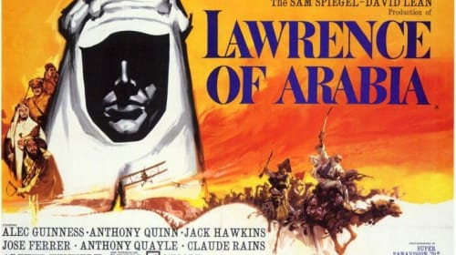 A Filmmaker's Review: 'Lawrence of Arabia' (1962)