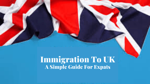 Immigration to UK: A Simple Guide for Expats