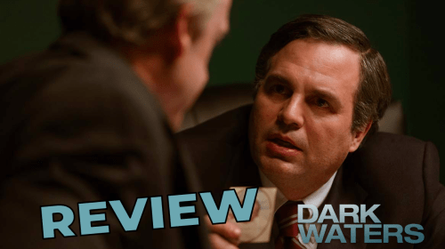 'Dark Waters' Review—A Tense Thriller