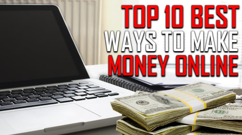 Top 10 EASY Ways To Make Money Online!