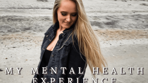 My Mental Health Experience