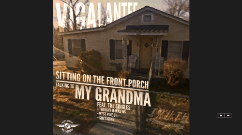 Album Review: Vigalantee-Sitting on the Front Porch Talking to My Grandma