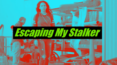 Lifetime Review: 'Escaping My Stalker'