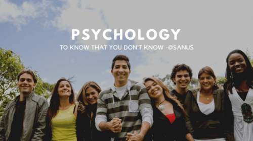 PSYCHOLOGY-TO KNOW THAT YOU DON'TKNOW