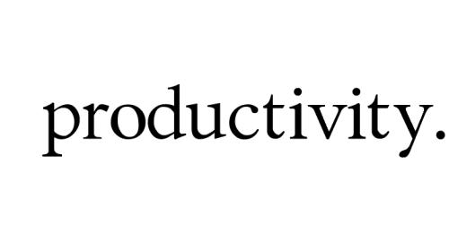 productivity.