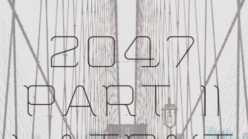 2047: Part II [Latent Image]