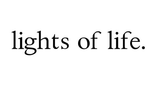 lights of life.