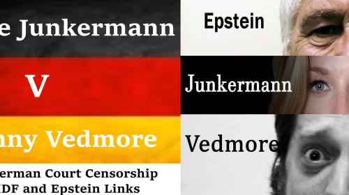 Nicole Junkermann v Johnny Vedmore: Secretive German Court Censorship to Hide IDF and Epstein Links