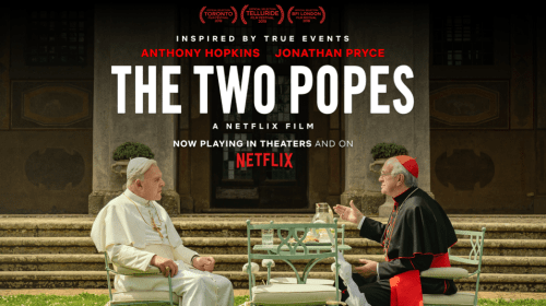"A Filmmaker's Review: ""Two Popes"" (2019)"