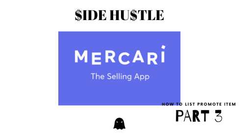 $ide Hu$tle - Mercari Part 3