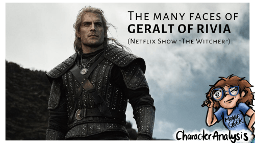 "Character Analysis: Geralt of Rivia from the Netflix Show ""The Witcher"""