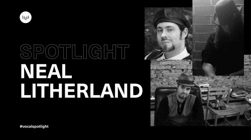 Creator Spotlight: Neal Litherland