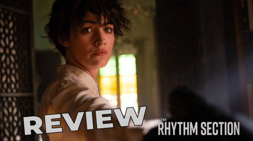 'The Rhythm Section' Review—Generic and Predictable
