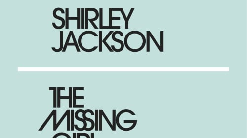 Thoughts on The Missing Girl by Shirley Jackson