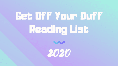 Get Off Your Duff Reading List: 2020