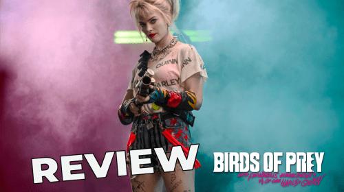 'Birds of Prey' Review—Fantabulously Badass