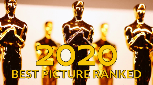 All Oscars 2020 Best Picture Nominees Ranked!