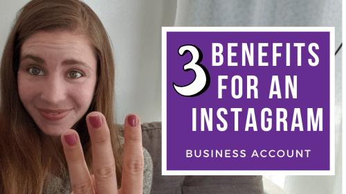 3 Instagram Business Account Benefits
