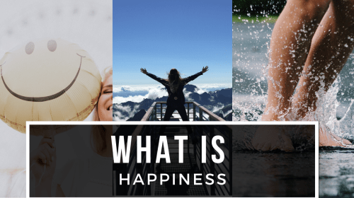What Does Happiness Mean To You? (The Truth About It)