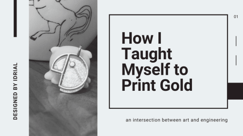 How I Taught Myself to Print Gold and Launch A Jewelry Line