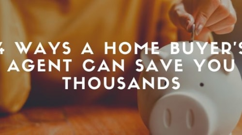 3 Ways a Home Buyer's Agent Can Save You Thousands
