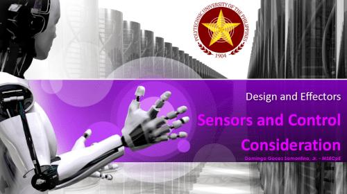 Robotics: Design and Effectors (Sensors and Control Consideration)