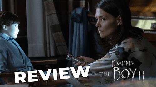 'Brahms: The Boy II' Review—Nightmarishly Dull