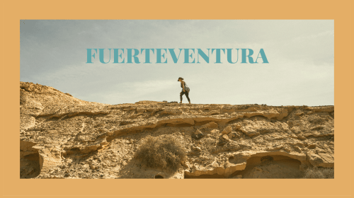 How to spend 7 days in Fuerteventura in January