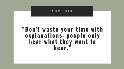 You Don't Owe Anyone an Explanation, So Stop Offering One