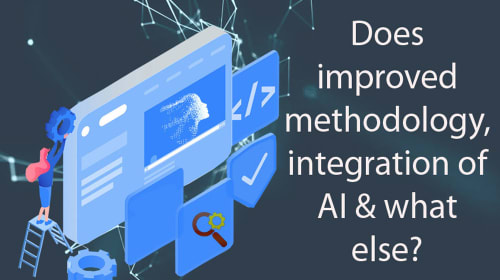 How to Improve Methodology with Integration of AI, What is the best automation tool in 2020?