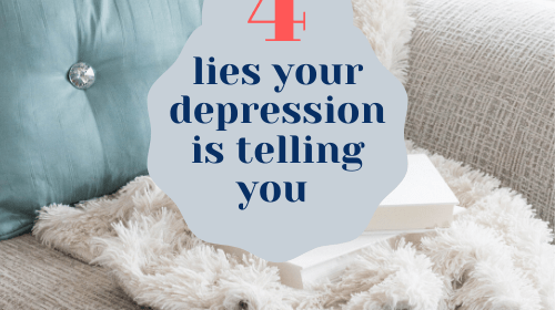4 lies your depression is telling you