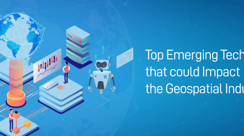 How Emerging Technologies Impact Geospatial Industry