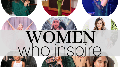 10 Women Who Inspire Me