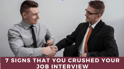7 Signs That You Crushed Your Job Interview