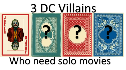 3 DC Villains Who Need A Solo Movie