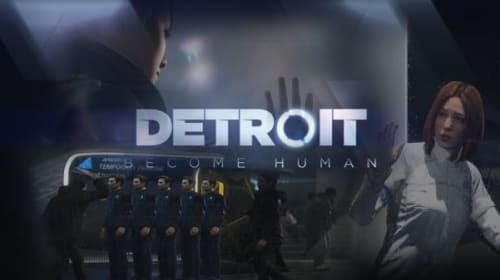 10 Things to Love About Detroit: Become Human